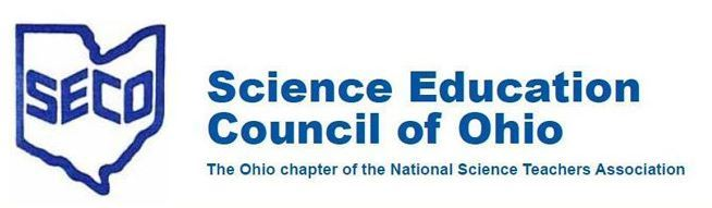 7089b9ea3 The Science Education Council of Ohio (SECO) is a collaborative community  that believes everyone deserves the benefit of a strong science education  in order ...